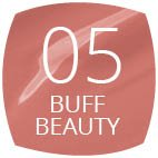 05 Buff Beauty
