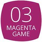 03 Magenta Game